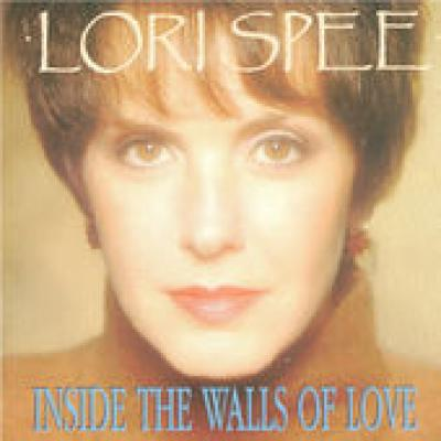 Lori Spee Inside The Walls Of Love